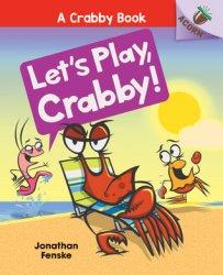 {Let's Play, Crabby!: Jonathan Fenske}