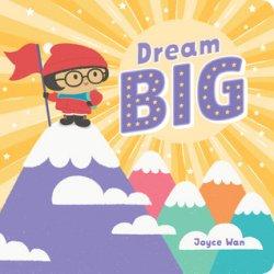 {Dream Big: Joyce Wan}