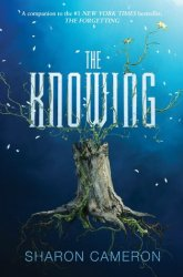 {The Knowing: Sharon Cameron}