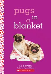 {Pugs in a Blanket: J. J. Howard}
