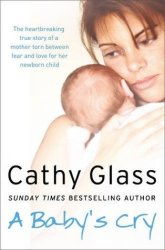 {A Baby's Cry: Cathy Glass}
