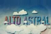 """""""Alto Astral"""" já tem data para terminar"""
