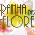 """""""Rainha das Flores"""": Resumo dos episódios de 1 a 7 de maio de 2017"""