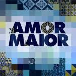 """Audiências: Saiba como estreou """"Amor Maior"""" [Vosdal]"""
