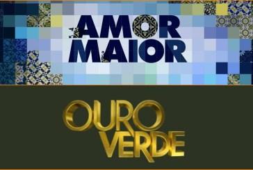 """""""Amor Maior"""" aproxima-se de """"Ouro Verde"""""""