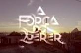 """Veja o trailer de """"A Força do Querer"""", a nova novela dos finais da noite da SIC"""