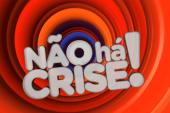 """Audiências: Saiba como estreou a temporada de 2018 de """"Não Há Crise!"""""""