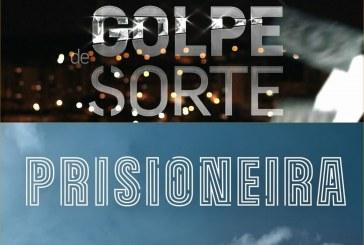 """Comparação: Estreias de """"Golpe de Sorte"""" (SIC) e """"Prisioneira"""" (TVI)"""