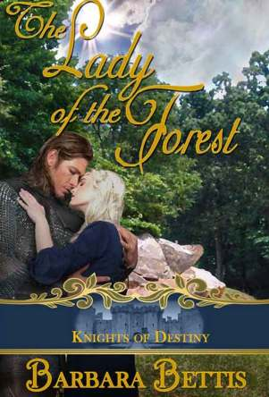 Lady of the Forest Barbara Bettis
