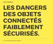 Les objets connectés sont-ils dangereux ?