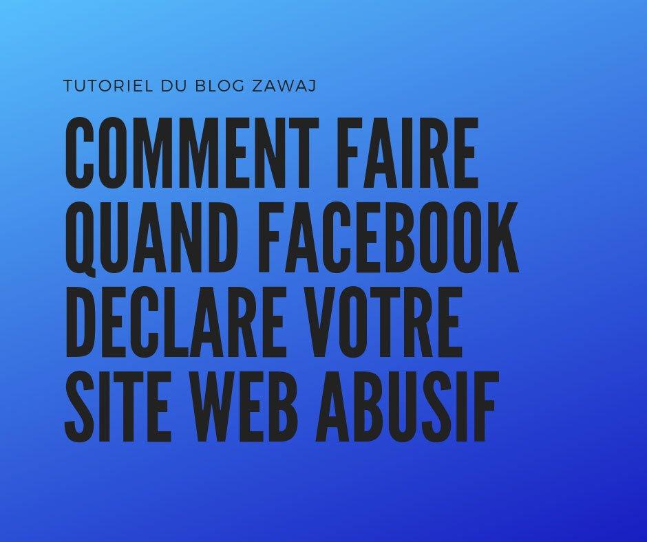 Comment faire quand Facebook déclare votre site web de distributeur de logiciels malveillants