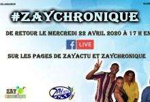 Photo de Reprise de votre émission ZayChronique ce mercredi 22 avril