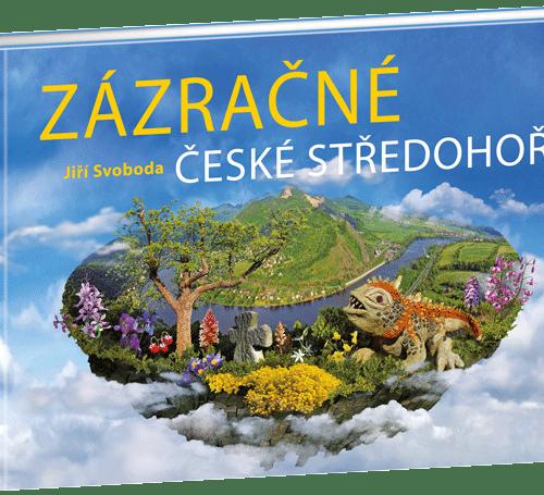 Kniha Zázračné České středohoří