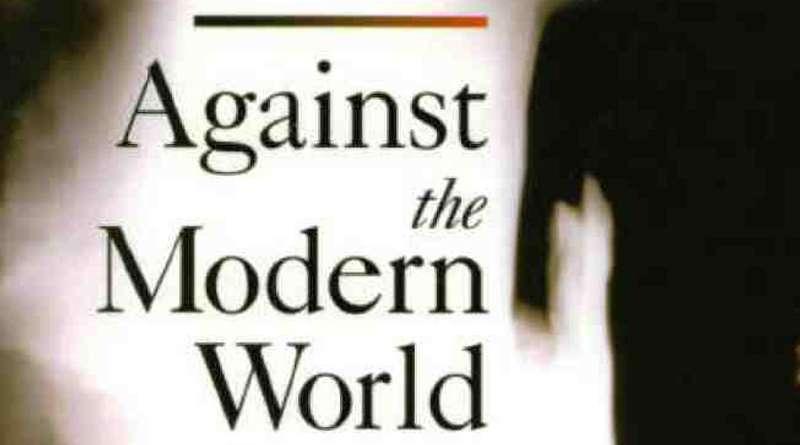 """Марк Сеџвик """"ПРОТИВ МОДЕРНОГ СВИЈЕТА"""" , Mark Sedgwick """"AGAINST MODERN WORLD"""""""