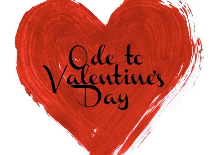 Ode to Valentine's Day