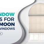 Five Half Moon Shaped Window Blinds For Your Home