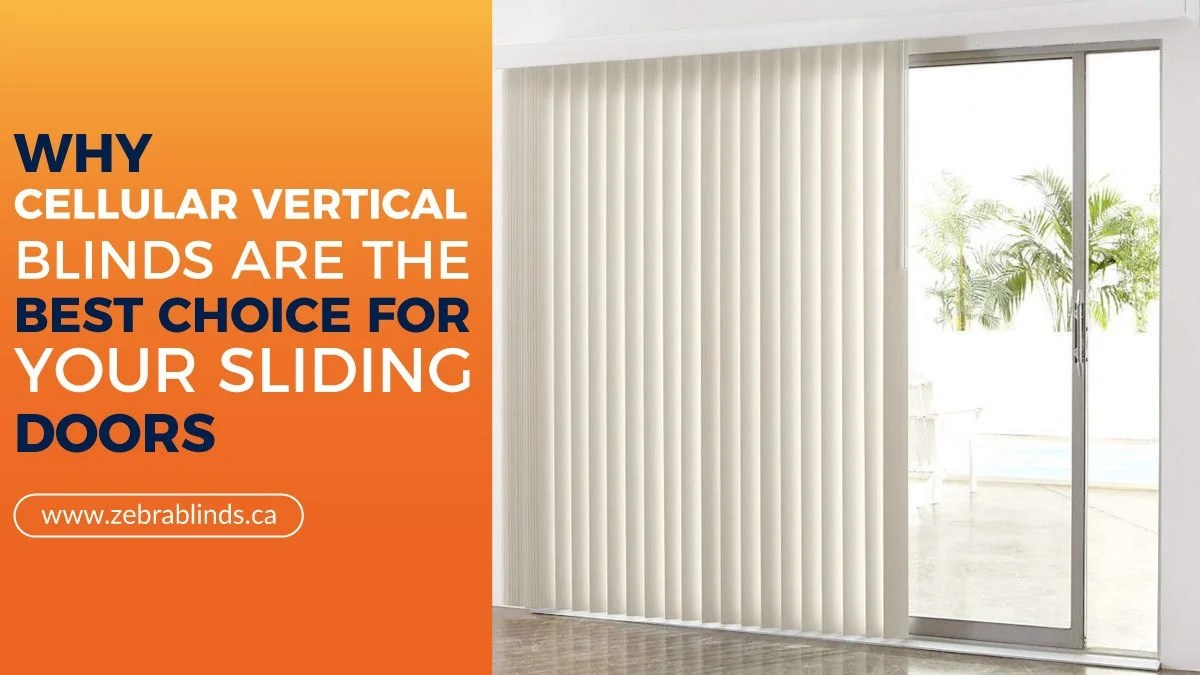 why cellular vertical blinds are the