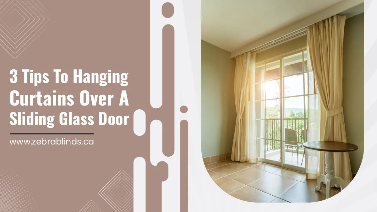 hanging curtains over sliding glass doors