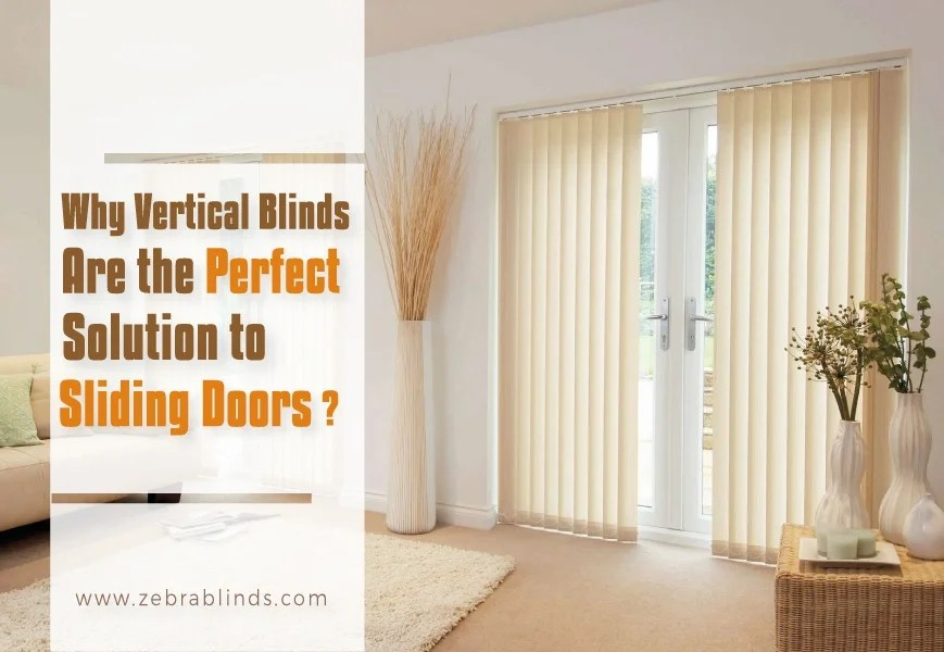 why fabric vertical blinds for sliding