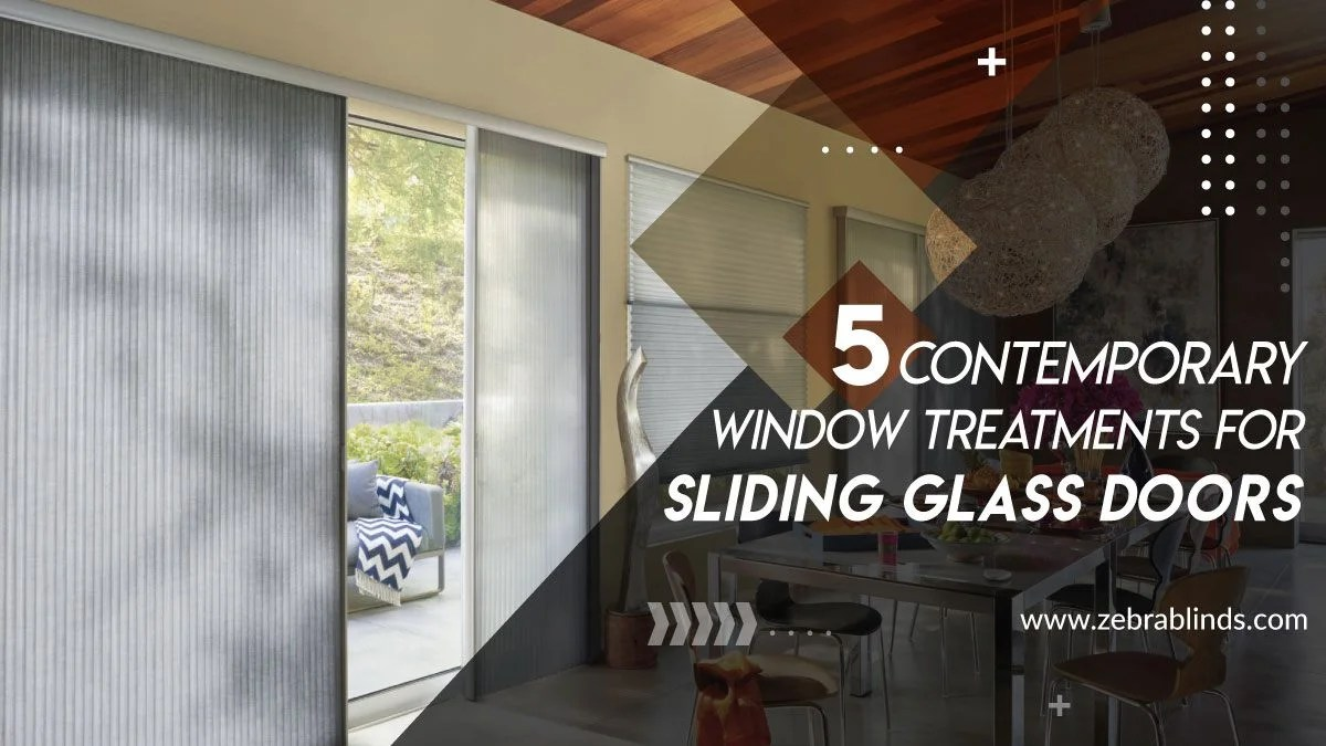 5 Contemporary Window Treatments For Sliding Glass Doors
