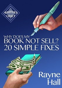 Why Does My Book Not Sell by Rayne Hall