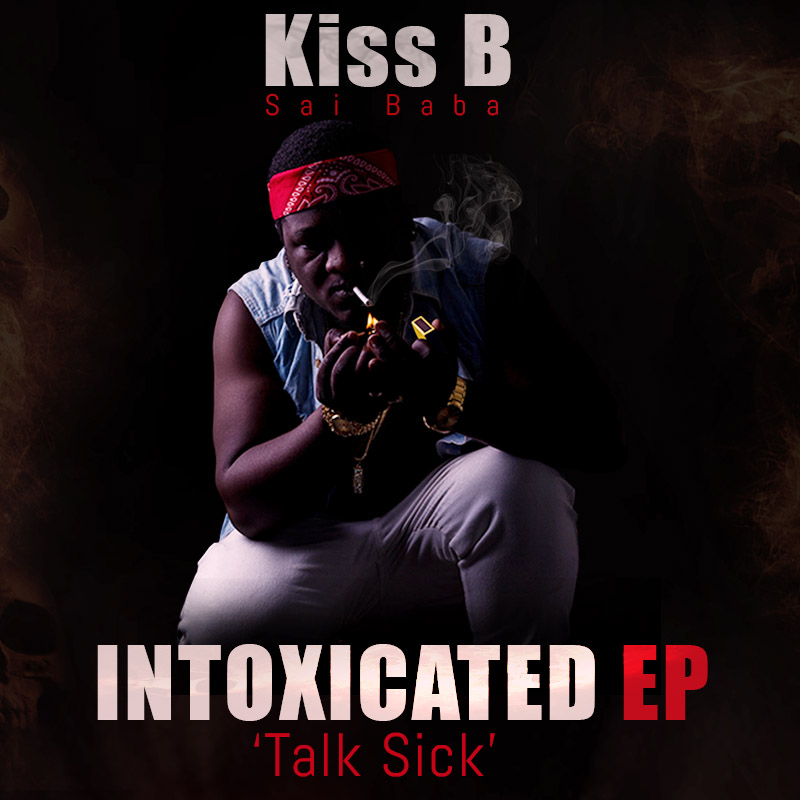 Kiss B Sai Baba Intoxicated Ep Free Download Zed Hype Mag