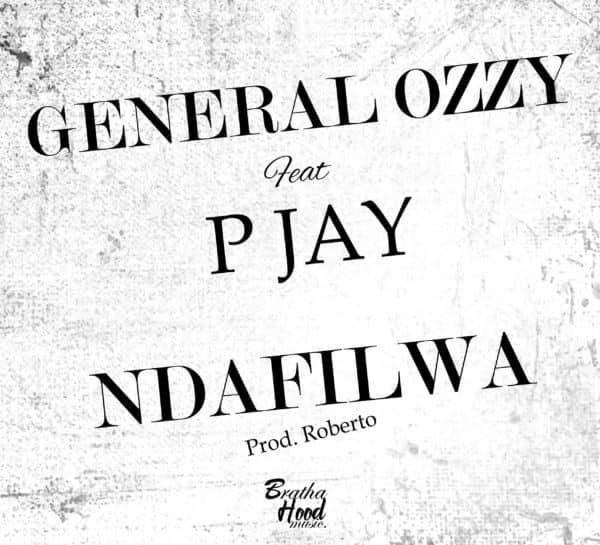 "IMG 20200203 WA0007 - General Ozzy Ft. P-Jay- ""Ndafilwa"" (Prod. Roberto)"