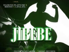 "Diamond Platnumz X Lava Lava X Mbosso – ""Jibebe"""