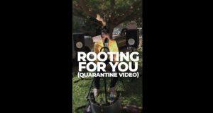 "Tio Nason – ""Rooting For You"" [Quarantine Video]"