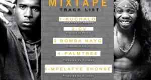Y Celeb & ruff Kid - Kuchalo Mixtape Download