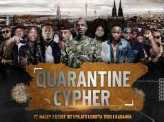 "Macky 2, Chef 187, Pilato, Drifta Trek, Kabamba, Jemax, Joe Bligga, Young D, Kiss B Saibaba, HD Empire - ""Quarantine Cypher"" [Mp3]"