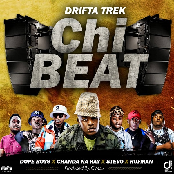 DOWNLOAD Drifta Trek Ft. Chanda Na Kay, Dope Boys , Stevo & Rufman -