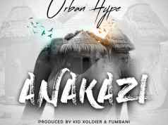 "DOWNLOAD DOWNLOAD Urban Hype – ""Anakazi"" Mp3"