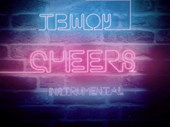 "DOWNLOAD Tbwoy - ""Cheers"" (Instrumental) Mp3"
