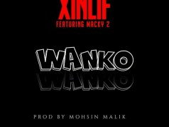"DOWNLOAD Xinlyf ft. Macky 2 - ""Wanko"" Mp3"