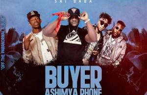 "DOWNLOAD Kiss B Saibaba Ft. Chef 187 & Dope Boys -""Buyer Ashimya Phone"" Mp3"