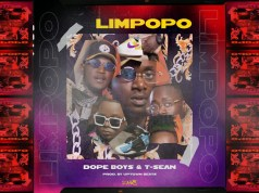 "DOWNLOAD T-Sean & Dope Boys – ""Limpopo"" Mp3"