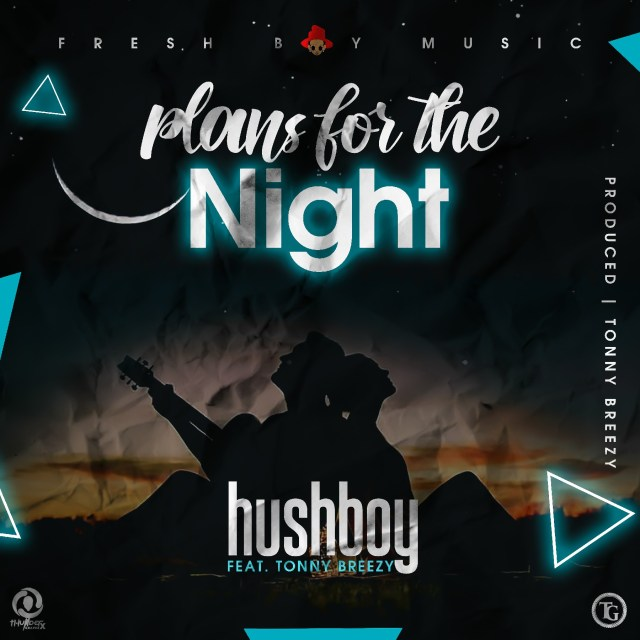 DOWNLOAD HushBowy X Tonny Breezy -