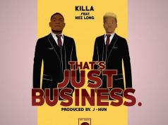 Killa – That's Just Business Download