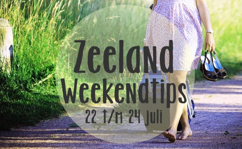 Weekendtips Zeeland - 22, 23 en 24 juli 2016