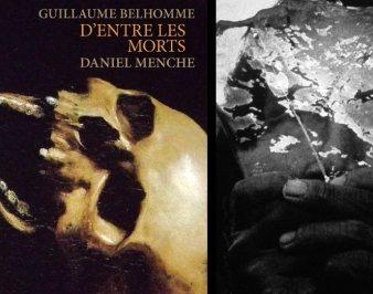 D'entre les morts de Guillaume Belhomme & Daniel Menche