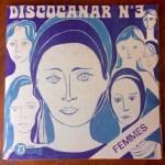 "Discocanar No 3 Label: Disques Droug – D7103 Format: Vinyl, 7"", 45 RPM, EP, Stereo Pays: France Date: 1970"