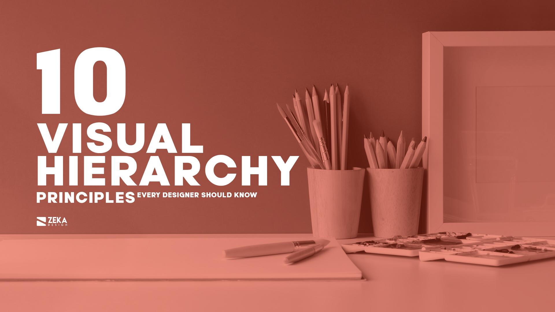 10 Visual Hierarchy Principles in Graphic Design Complete Guide