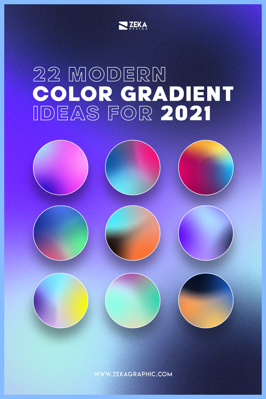 22 Creative Color Gradient Trends 2021 Graphic Design Inspiration