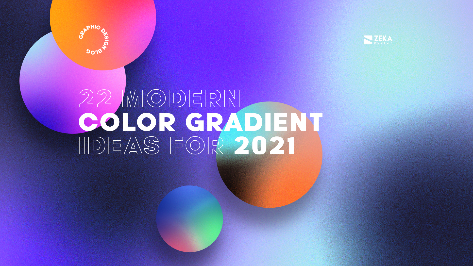 22 Modern Color Gradient Ideas For Graphic Design Trends 2021