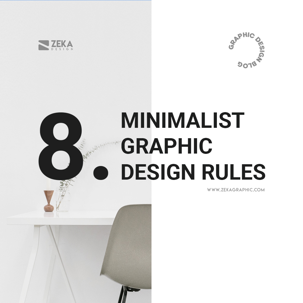 8 Minimalist Graphic Design Rules and Principles Guide