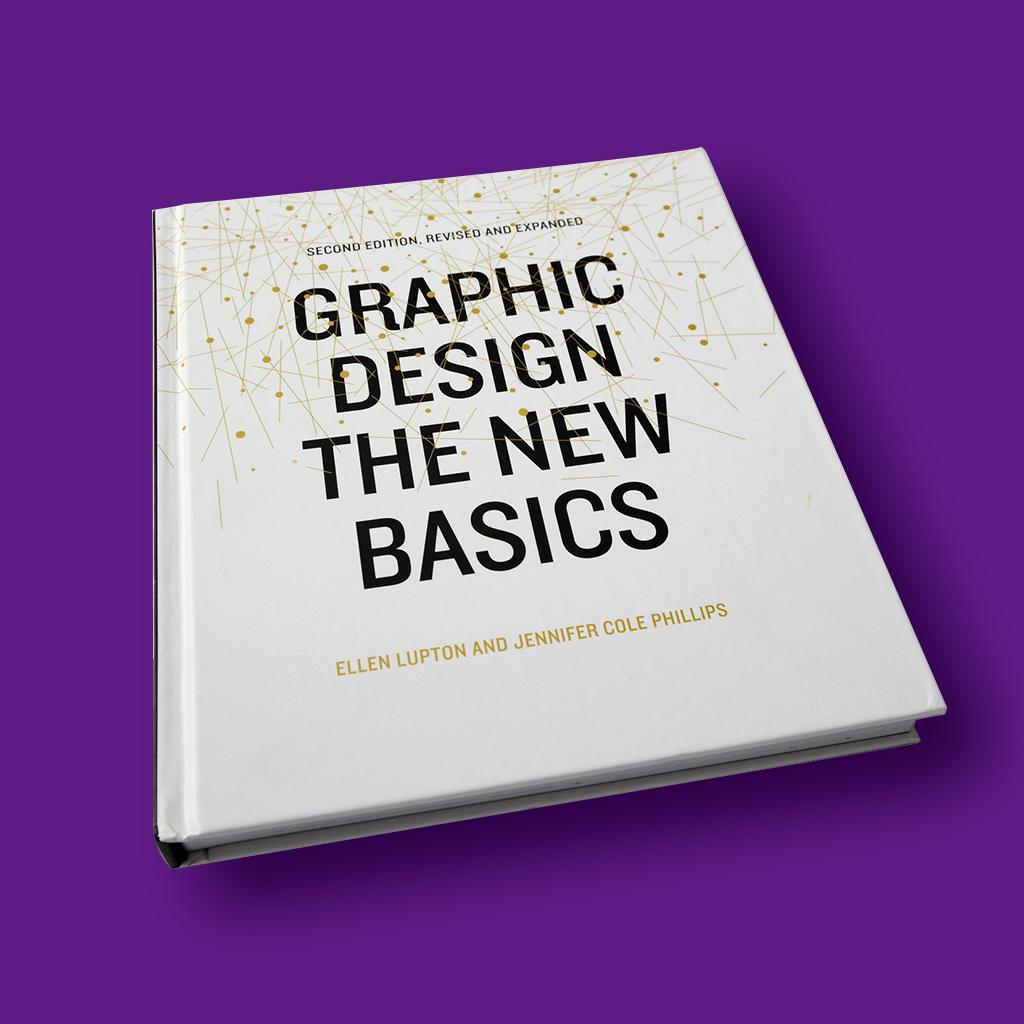 Graphic Design The New Basics Book