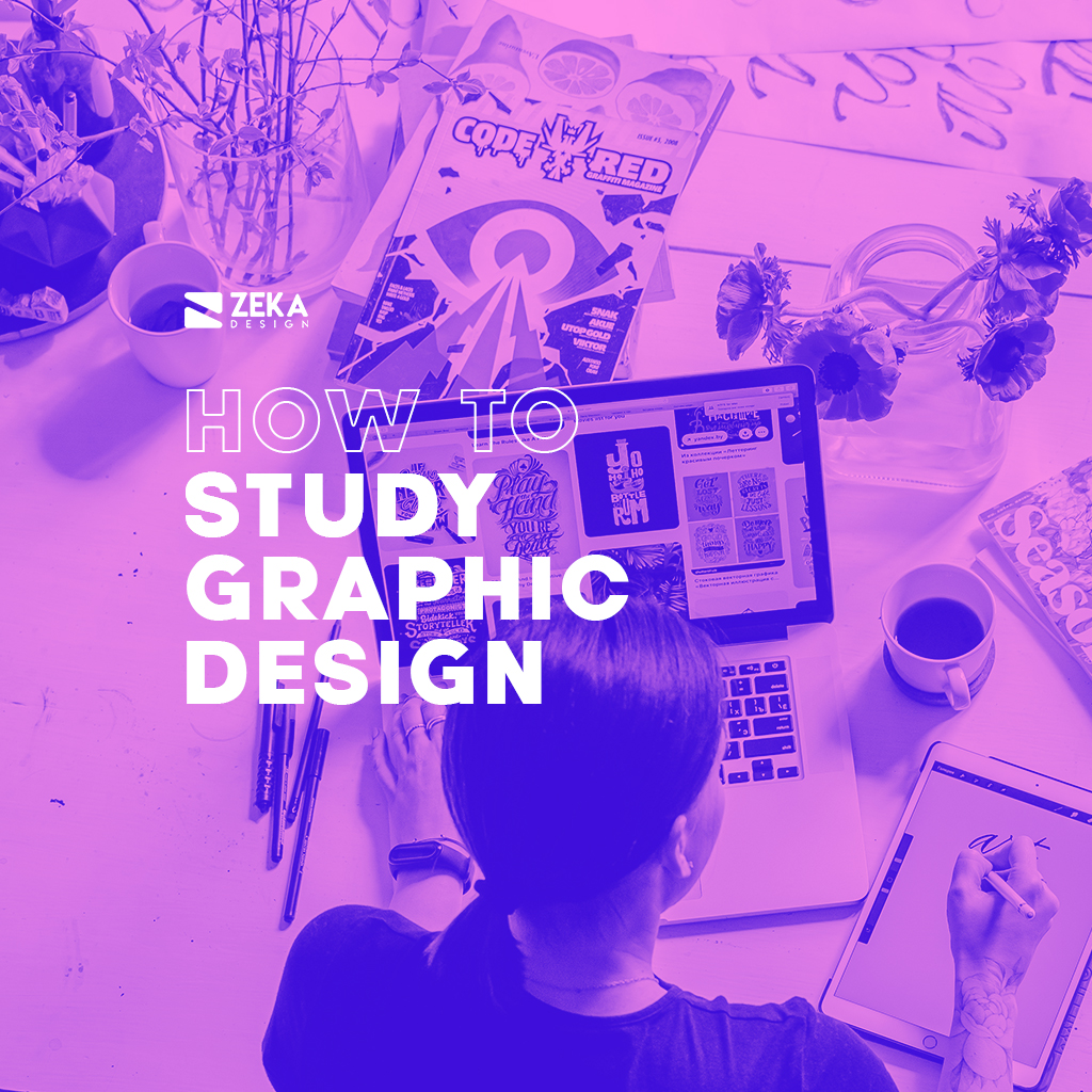 How To Study Graphic Design Complete Guide