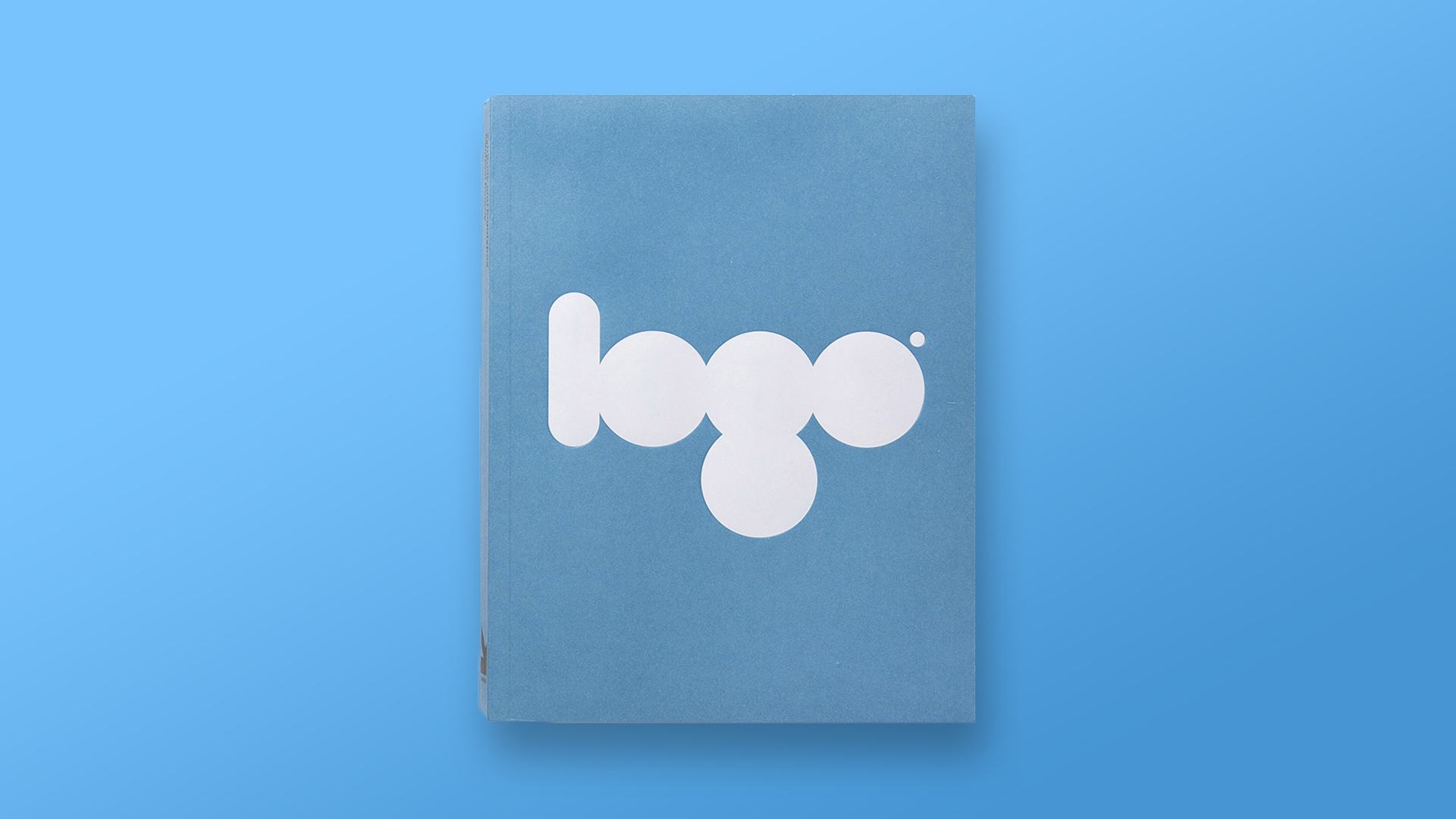 Logo The Reference Guide To Symbols and Logotype Graphic Design Book