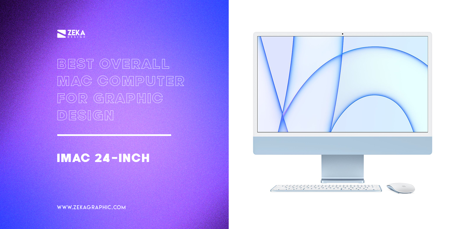 iMac 24 inch Best Overall Mac Computer For Graphic Design
